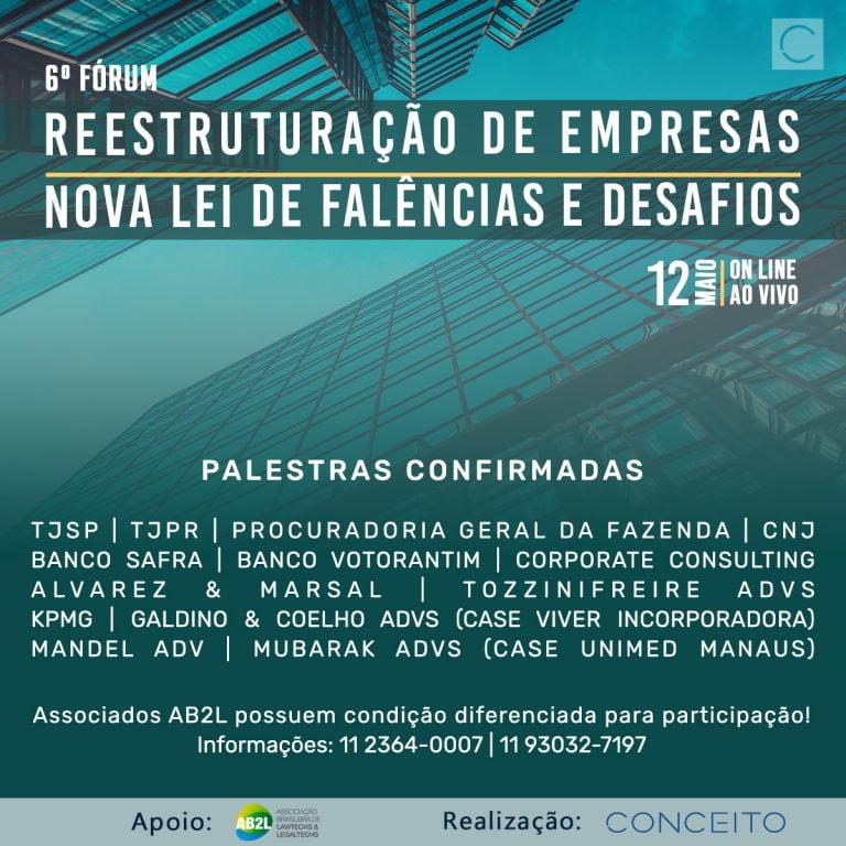 6º FÓRUM REESTRUTURAÇÃO DE EMPRESAS   NOVA LEI DE FALÊNCIAS E DESAFIOS