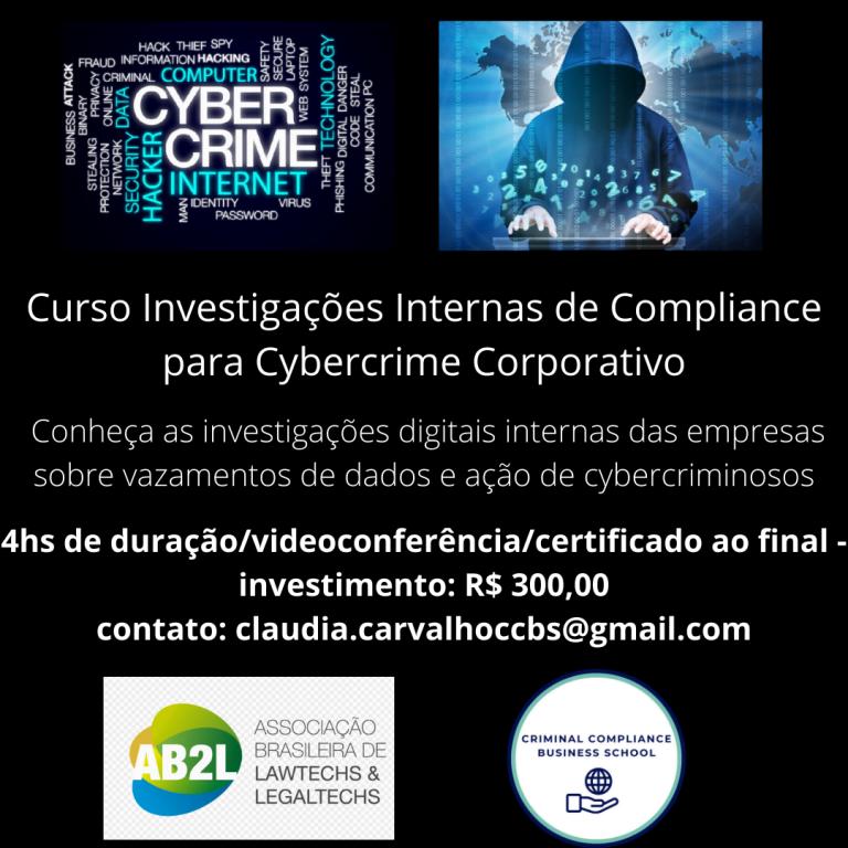Investigações Internas de Compliance para Cybercrime Corporativo